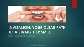 Invisalign Your Clear Path To A Straighter Smile