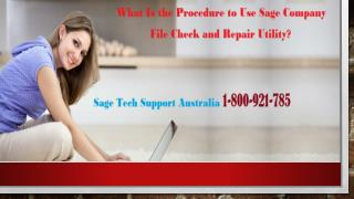 What Is the Procedure to Use Sage Company File Check and Repair Utility?