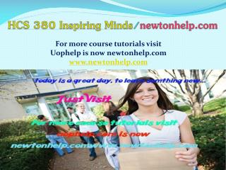 HCS 380 help A Guide to career/newtonhelp.com