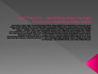0857.7940.5211 - Jasa Editing Video , Prewedding Video Clip