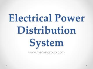 Electrical Power Distribution System - www.merwingroup.com