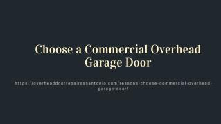 Choose a Commercial Overhead Garage Door