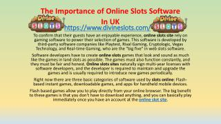 The Importance of Online Slots Software  In UK