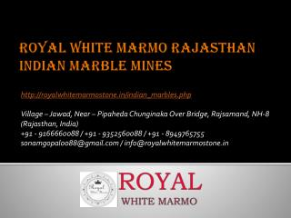Royal White Marmo Rajasthan Indian Marble Mines