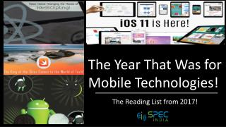 The Reading List from 2017! The Year That Was for Mobile Technologies!