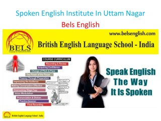 Spoken English Institute In Uttam Nagar