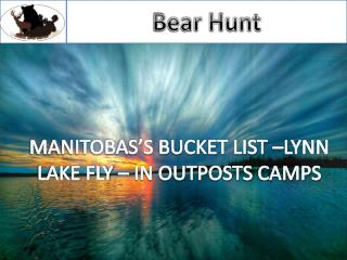 Guided Hunting Trips & Outfitters Manitoba Canada