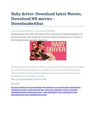 Baby driver: Download latest Movies, Download HD movies – Downloadwithus
