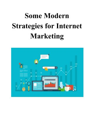 Some Modern Strategies for Internet Marketing