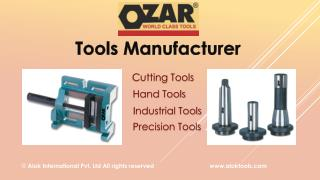 Ozar Tools - World Class Tools Manufacturing Company
