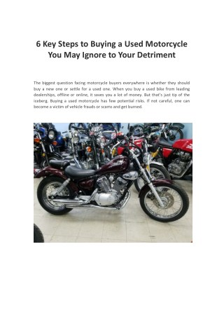 6 Key Steps to Buying a Used Motorcycle You May Ignore to Your Detriment