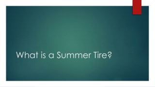 What is a Summer Tire?