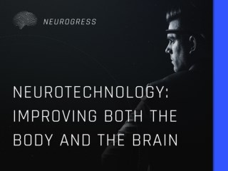 Neurotechnology Improving Both the Body and the Brain
