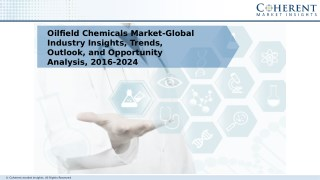 Oilfield Chemicals Market Forcasted for Accelerated Growth by 2024