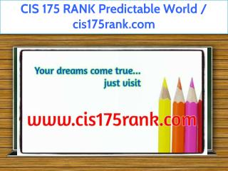 CIS 175 RANK Predictable World / cis175rank.com