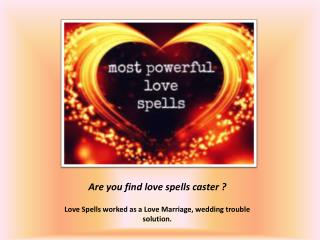 Love Spells Caster for get back your love