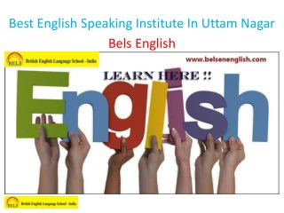 Best English Speaking Institute In Uttam Nagar
