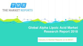 Global Alpha Lipoic Acid Industry Analysis, Size, Market share, Growth, Trend and Forecast to 2025