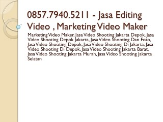 0857.7940.5211 - Jasa Editing Video , Same Day Edit Jakarta