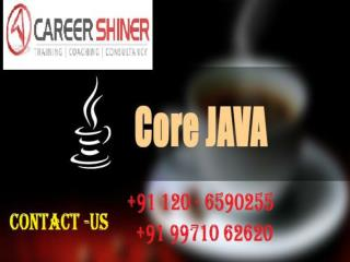 Core Java Training Institute in NOIDA-Career Shiner