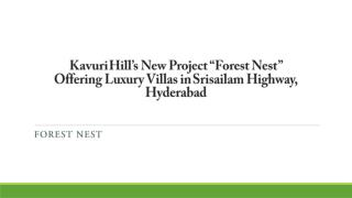 "Kavuri Hill's New Project ""Forest Nest"" Offering Luxury Villas in Srisailam Highway, Hyderabad"