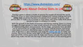 Facts About Online Slots In UK