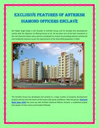 Exclusive Features of Antriksh Vaikunth Officers Enclave