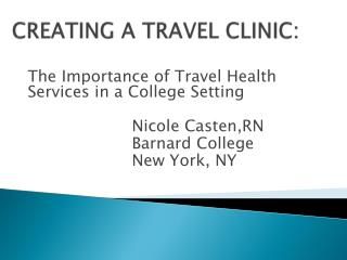 CREATING A TRAVEL CLINIC:
