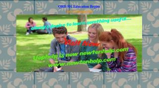 QRB 501 Education Begins /newtonhelp.com