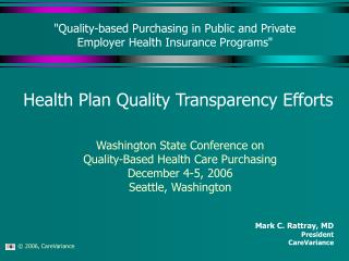 Quality-based Purchasing in Public and Private  Employer Health Insurance Programs