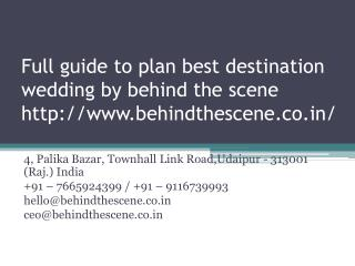 Full to plan best destination wedding by behind the scene