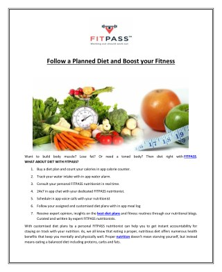Follow a Planned Diet and Boost your Fitness