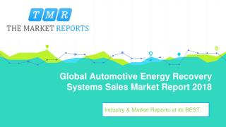 Global Automotive Energy Recovery Systems Industry Analysis, Size, Market share, Growth, Trend and Forecast 2025