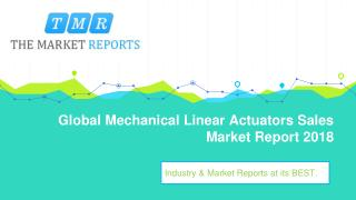 Global Mechanical Linear Actuators Market Supply, Sales, Revenue and Forecast from 2018 to 2025