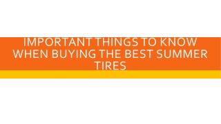 Important Things To Know When Buying The Best Summer Tires