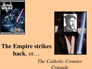 The Empire strikes back , or…