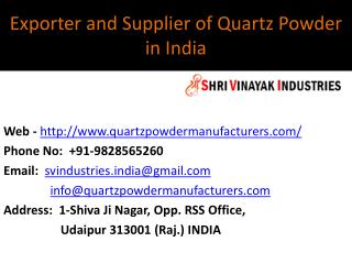 Exporter and Supplier of Quartz Powder in India
