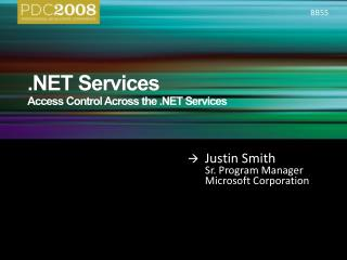 .NET Services Access Control Across the .NET Services