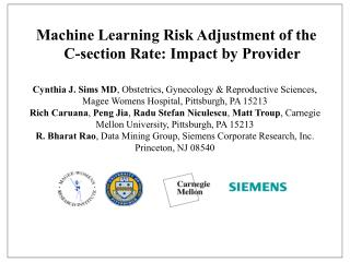 Machine Learning Risk Adjustment of the    C-section Rate: Impact by Provider