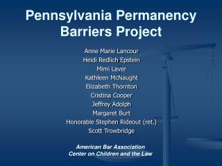 Pennsylvania Permanency Barriers Project