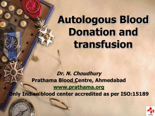 Autologous Blood Donation and transfusion