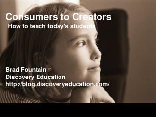 Consumers to Creators