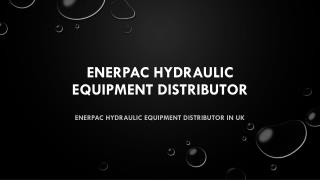Enerpac hydraulic equipment distributor in UK