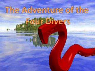 The Adventure of the Four Divers