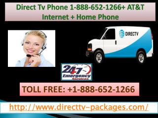 Direct Tv Phone 1-888-652-1266  AT&T Internet   Home Phone