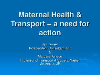 Maternal Health & Transport – a need for action