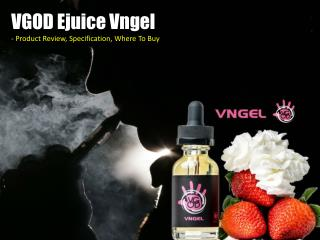 VGOD Ejuice Vngel – A Drop of Strawberry in Your Vape Pod