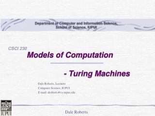 Models of Computation                           - Turing Machines