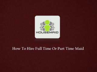 Part Time Maids in Singapore