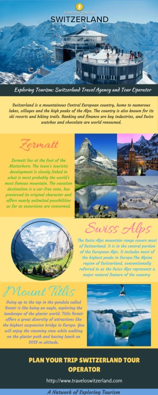 Exploring Tourism: Switzerland Travel Agency & Tour Operator